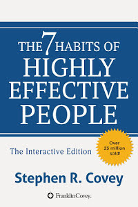 The 7 Habits of Highly Effective People - Powerful Lessons in Personal Change - Stephen R. Covey